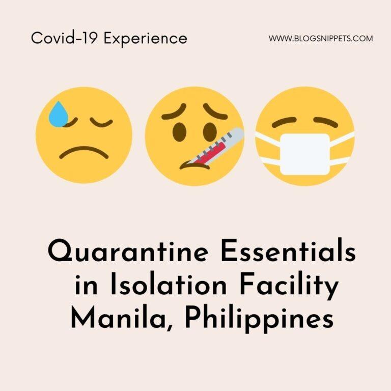 What to bring in Quarantine Isolationa Facility Manila