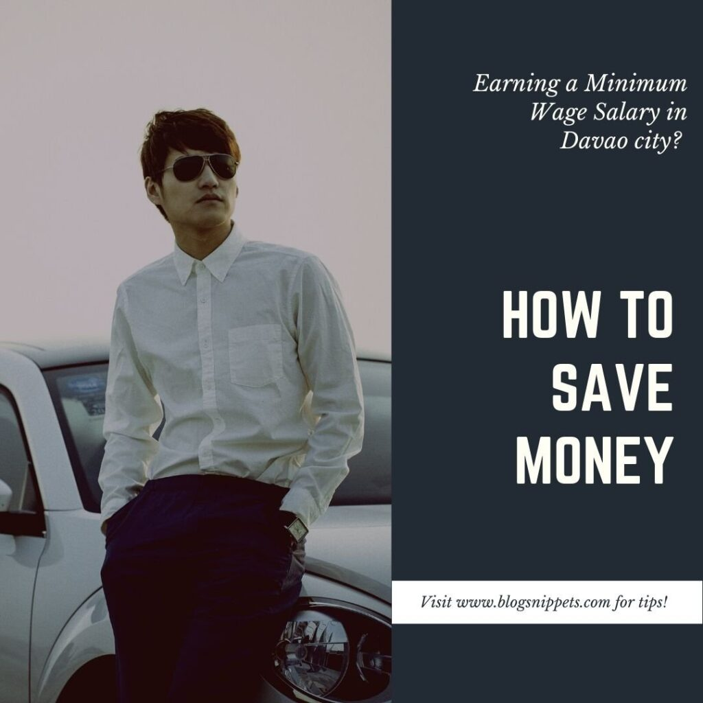 How to save money with a minimum wage salary in Davao City